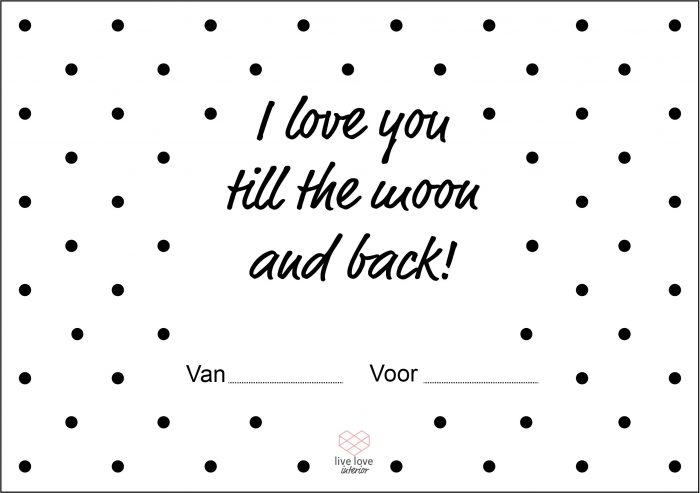 Boterhambriefje - I love you till the moon & back - Live love interior